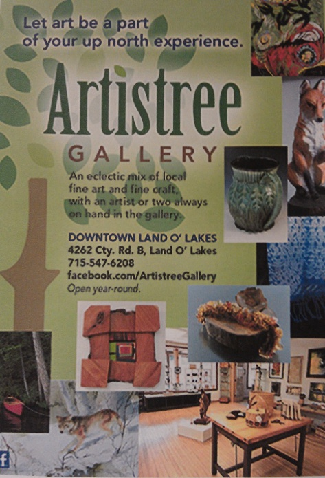 Artistree Gallery, Land O' Lakes, WI.